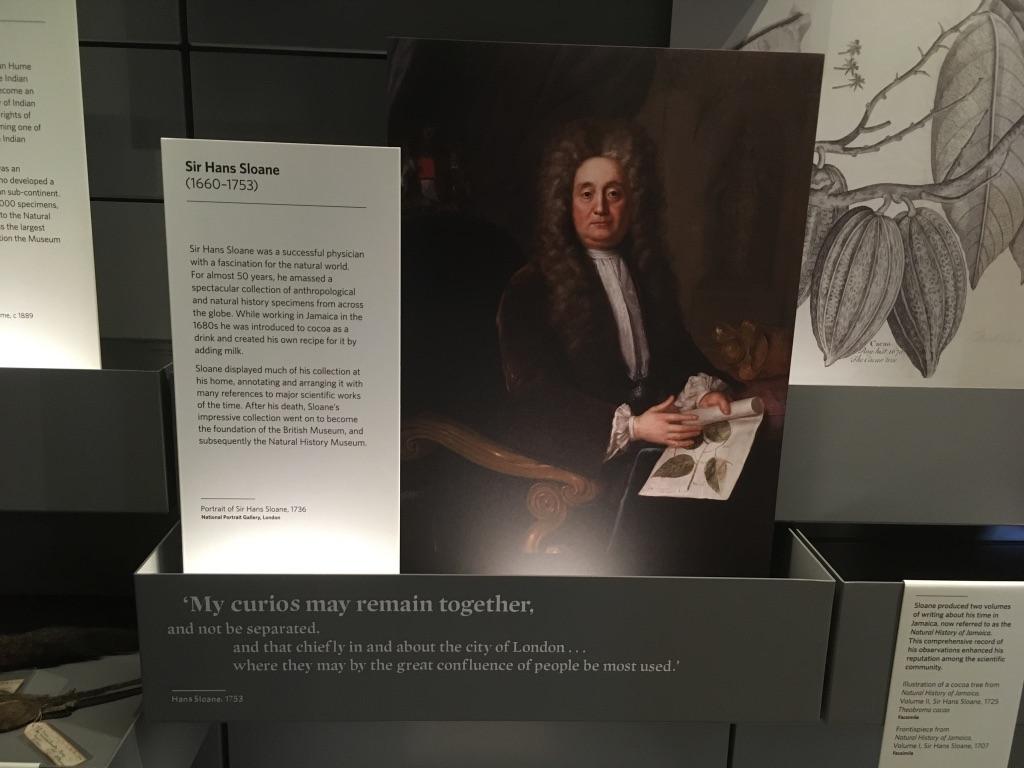 Sir Hans Sloane喜欢收藏标本之类的东西,他的个人收藏成为了大英博物馆以及后来分离出来的自然历史博物馆的基础
